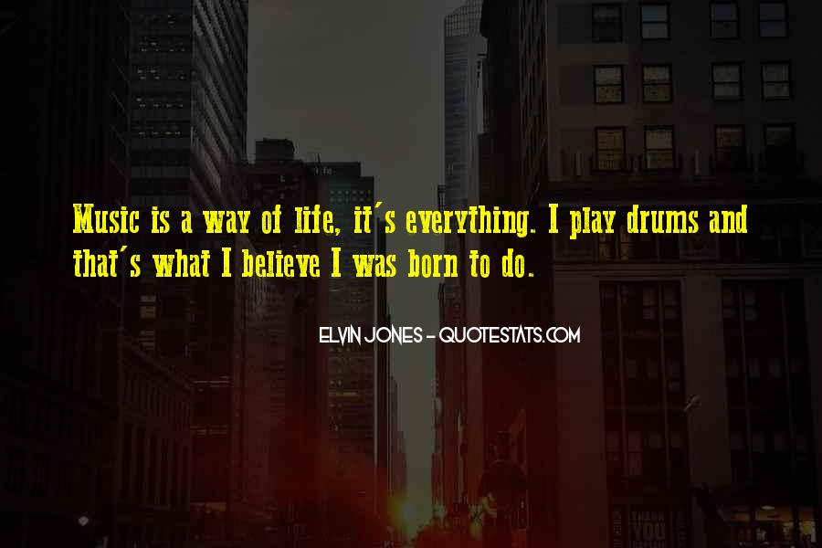 Quotes About Drums And Life #1735066