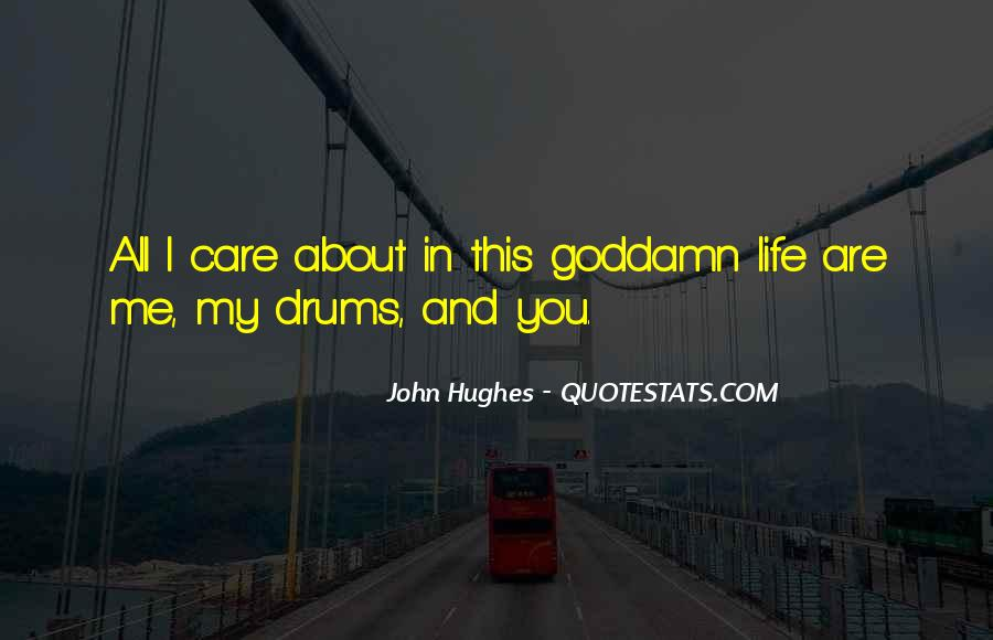 Quotes About Drums And Life #209876