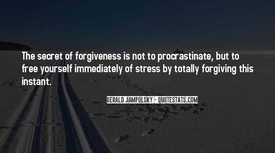 Quotes About Not Forgiving Yourself #118760