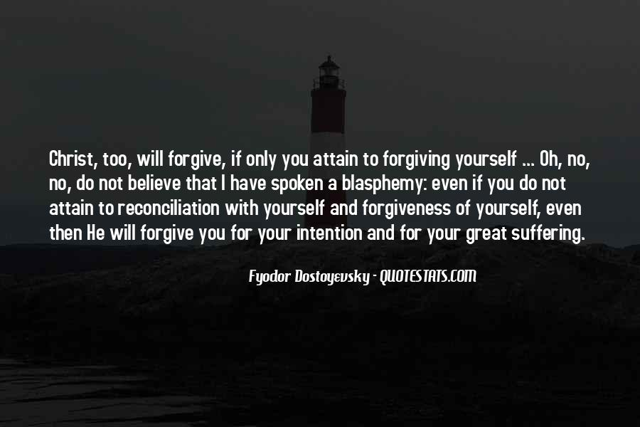 Quotes About Not Forgiving Yourself #1810564
