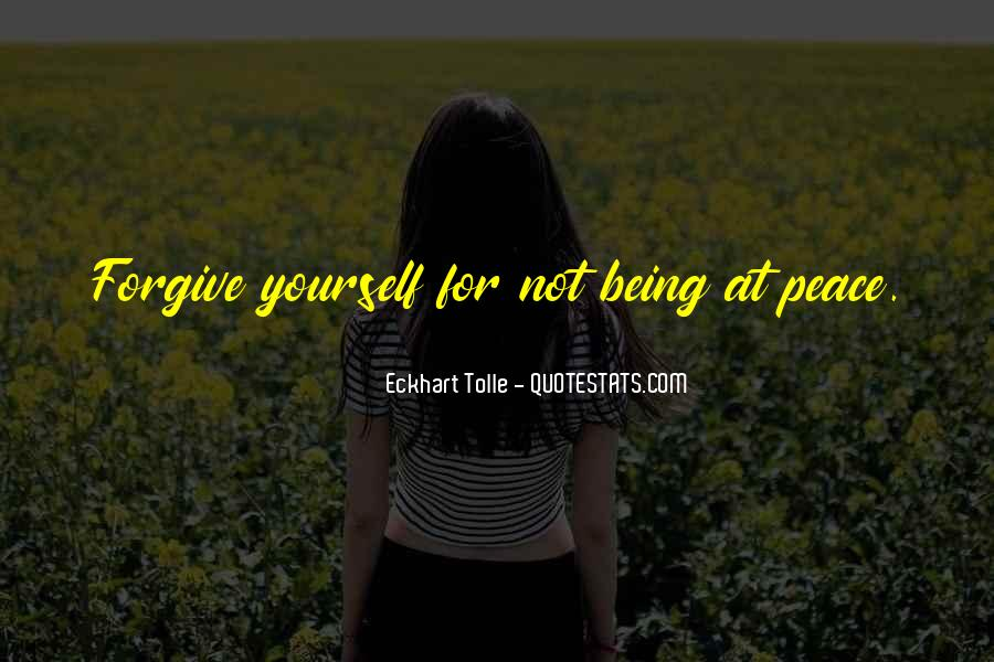 Quotes About Not Forgiving Yourself #230847