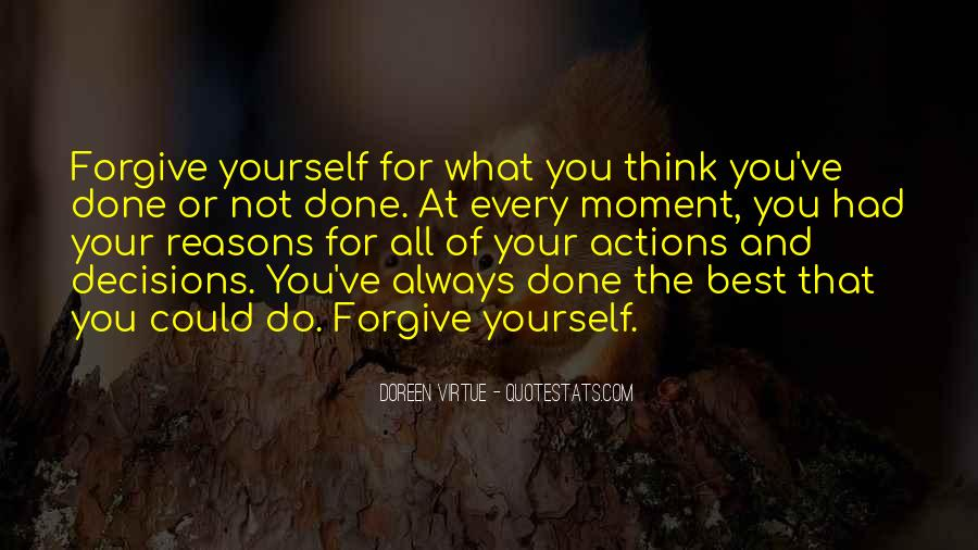 Quotes About Not Forgiving Yourself #474281