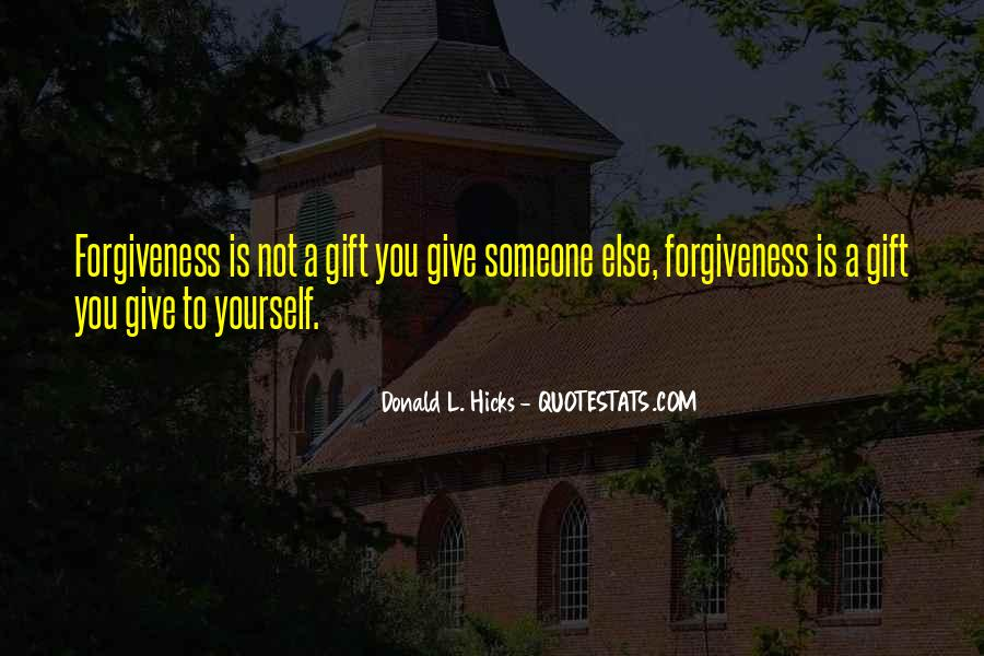 Quotes About Not Forgiving Yourself #527545