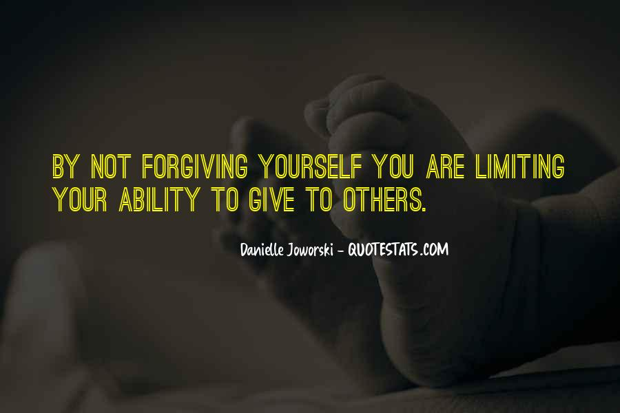 Quotes About Not Forgiving Yourself #589959