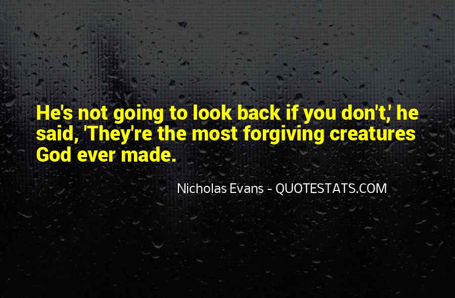 Quotes About Not Forgiving Yourself #5919