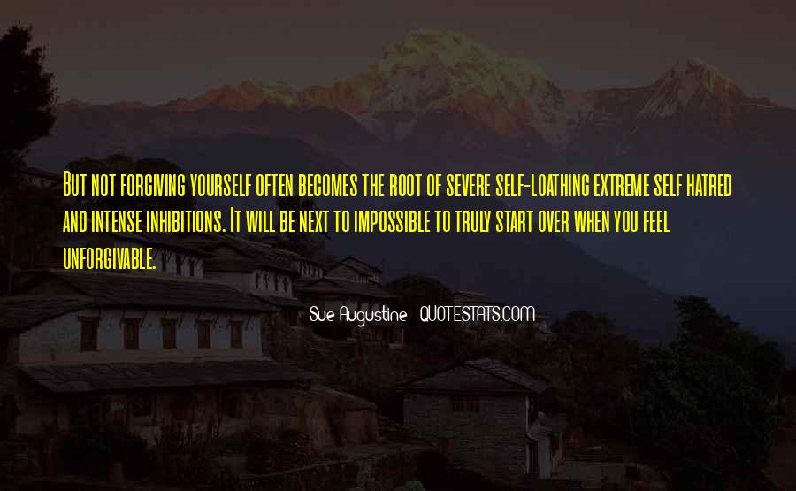 Quotes About Not Forgiving Yourself #650621