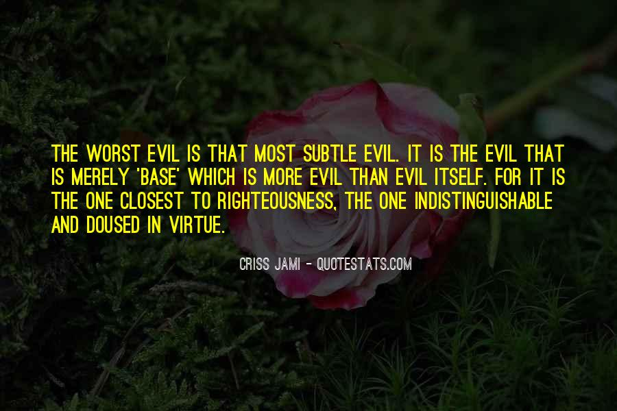 Quotes About Evil And Deception #140965