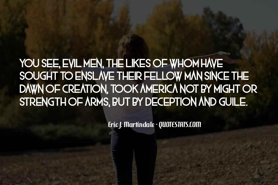 Quotes About Evil And Deception #1569058
