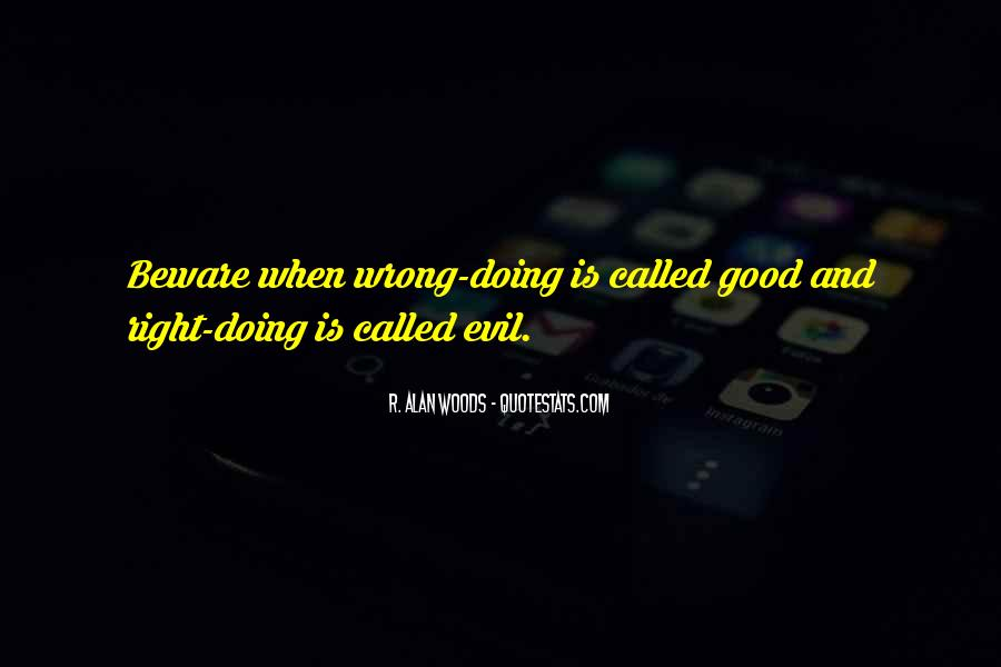 Quotes About Evil And Deception #382429