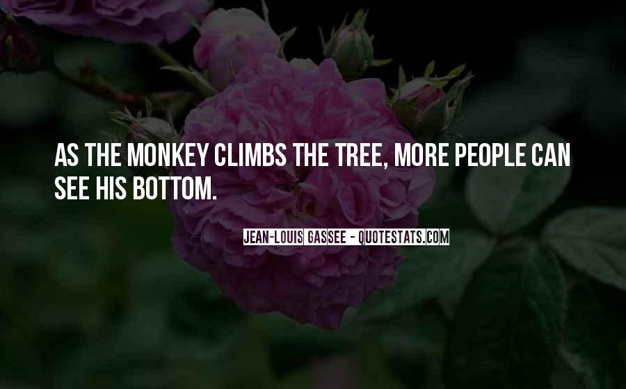 Quotes About Monkey See Monkey Do #1045215