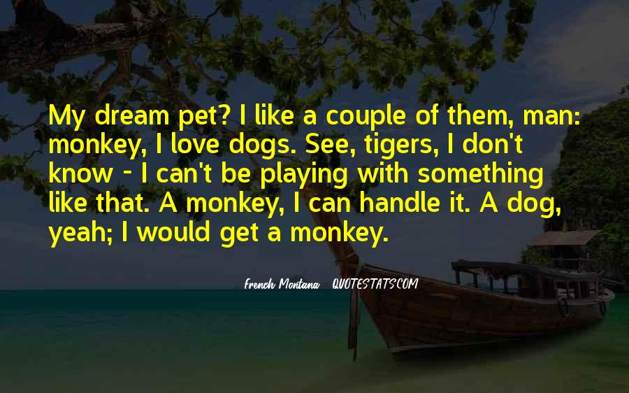 Quotes About Monkey See Monkey Do #1047144