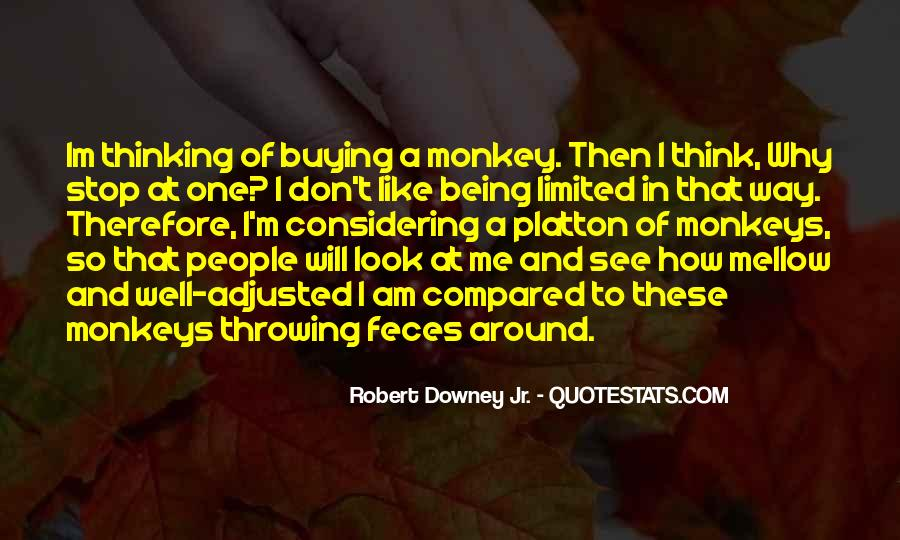 Quotes About Monkey See Monkey Do #1426050