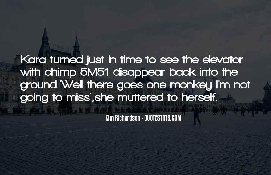 Quotes About Monkey See Monkey Do #710267