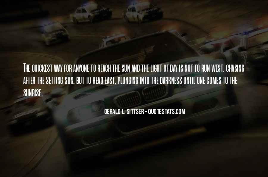 Quotes About Chasing Light #1399607