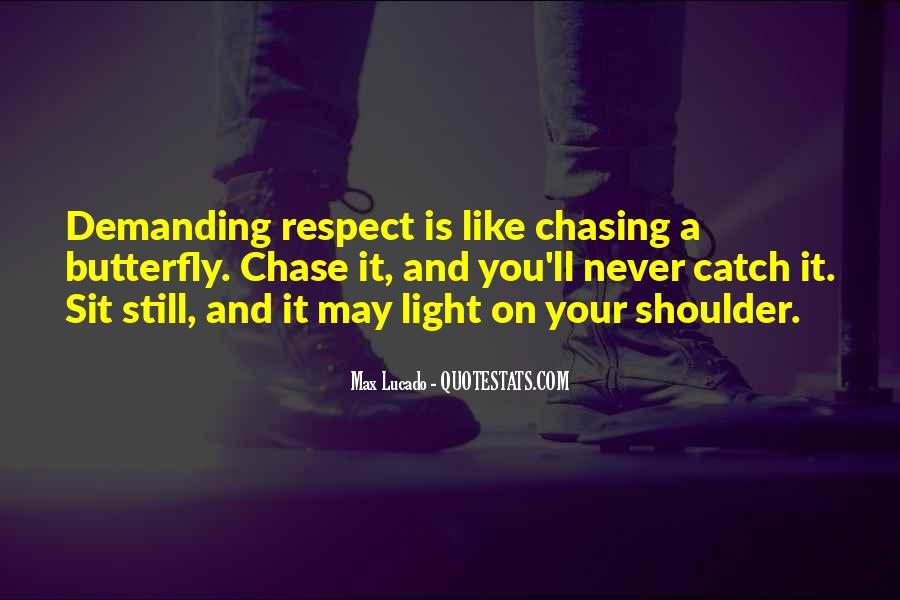 Quotes About Chasing Light #1679952