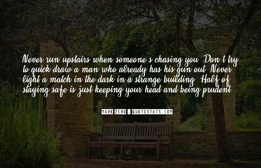 Quotes About Chasing Light #273179
