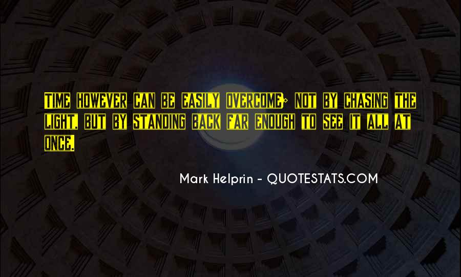 Quotes About Chasing Light #394196