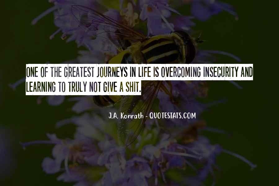 Quotes About Overcoming Insecurity #641072