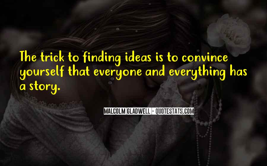 Quotes About Finding Yourself #427216