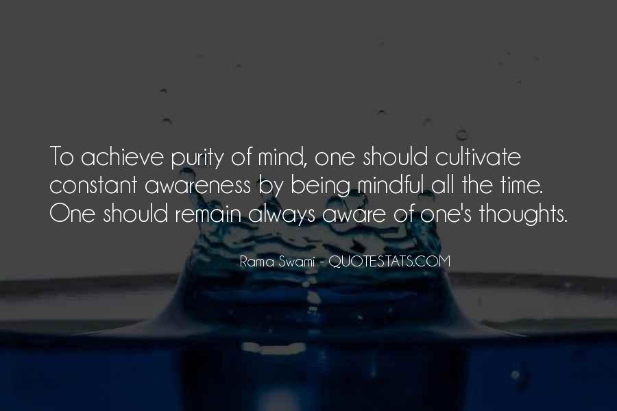 Quotes About Being Mindful #258002