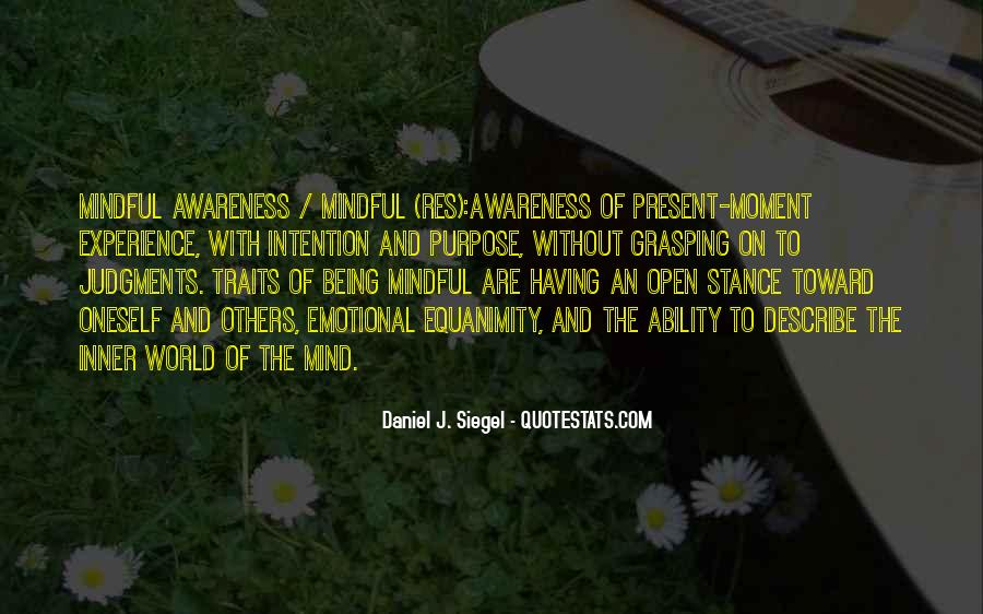 Quotes About Being Mindful #577897