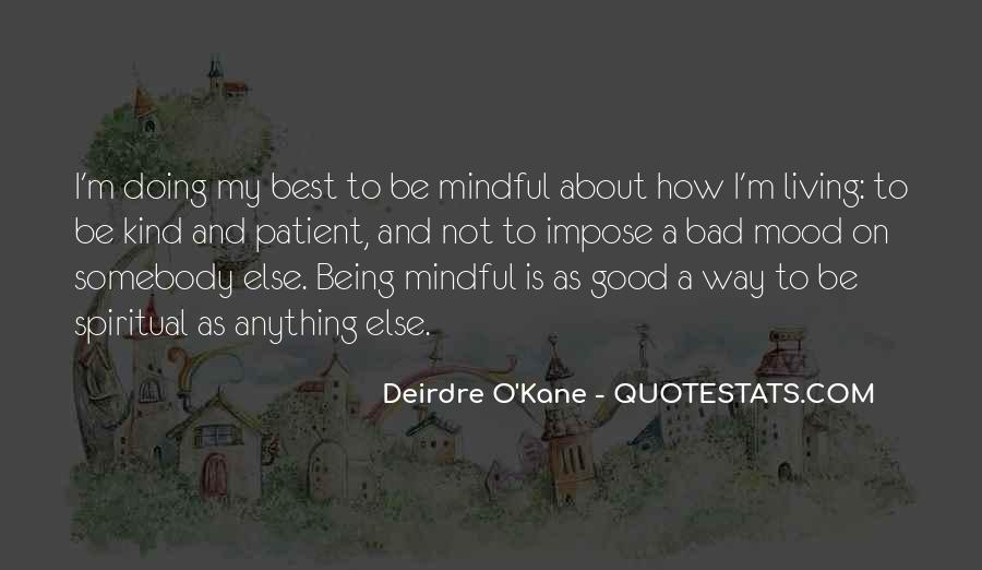 Quotes About Being Mindful #67058