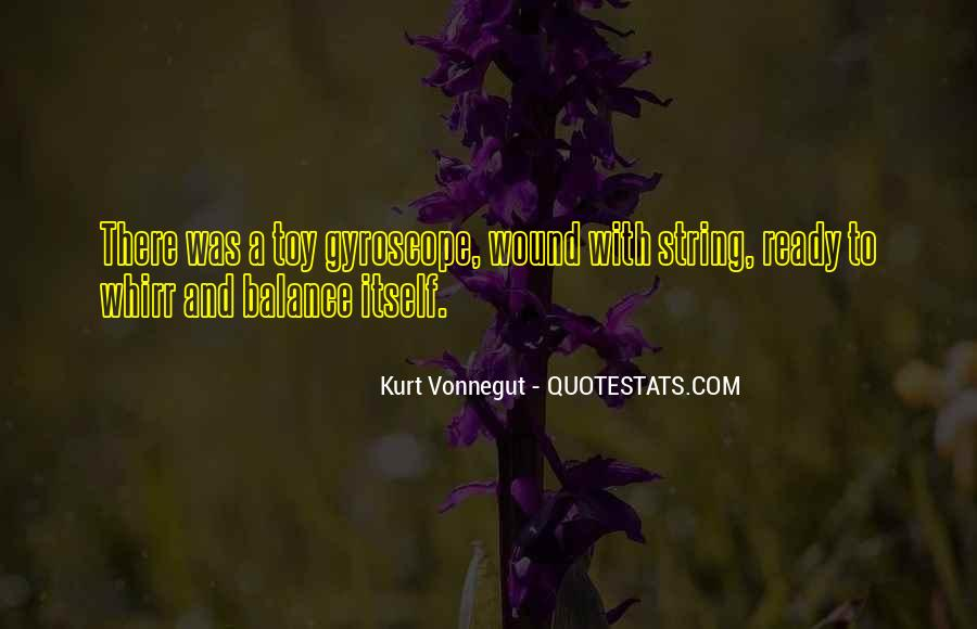 Quotes About Gyroscope #422112