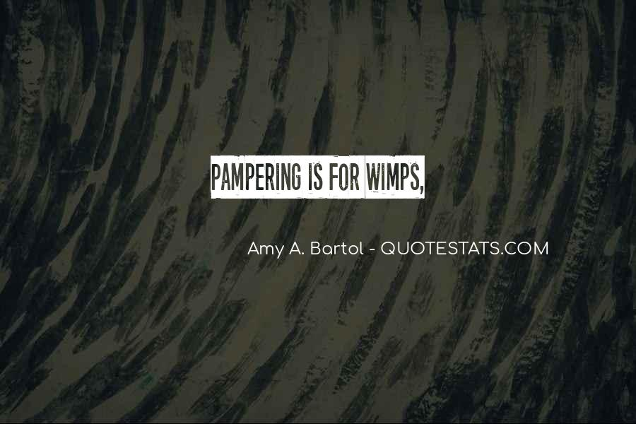 Quotes About Wimps #1760552