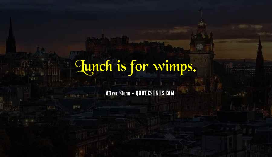 Quotes About Wimps #238739