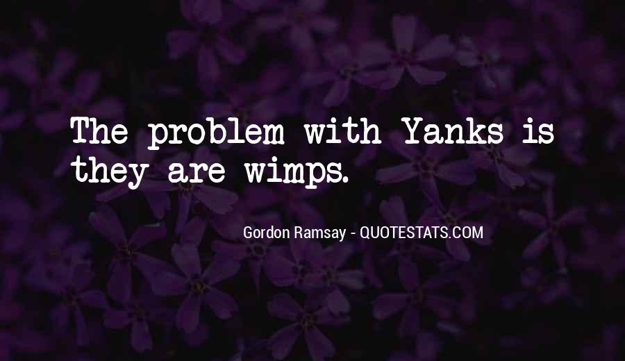 Quotes About Wimps #865824