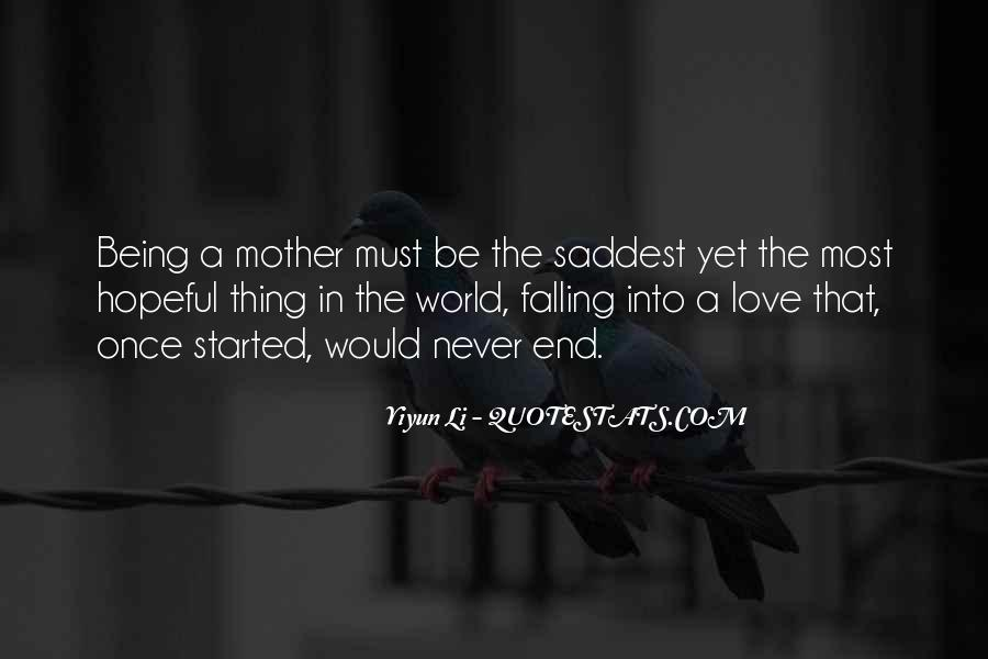 Quotes About Never Falling Out Of Love #113711