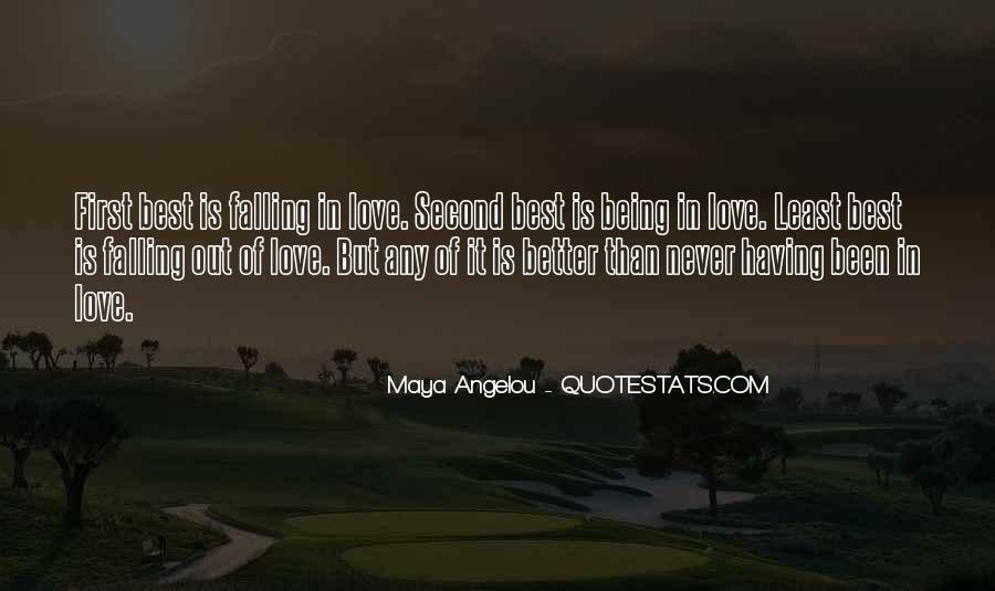 Quotes About Never Falling Out Of Love #1327003