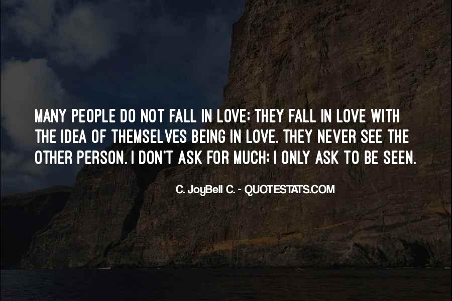 Quotes About Never Falling Out Of Love #138431