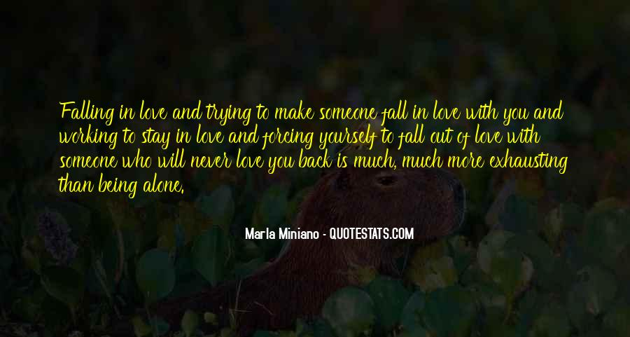Quotes About Never Falling Out Of Love #1448630