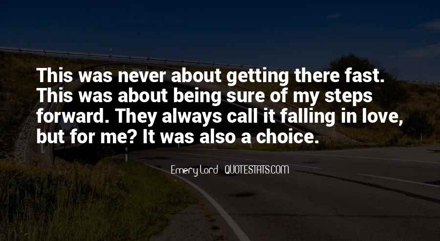 Quotes About Never Falling Out Of Love #272551