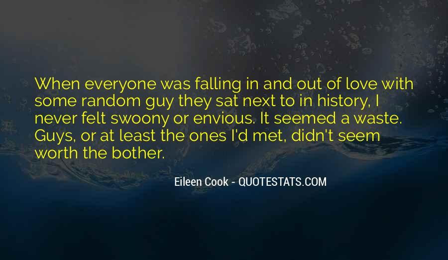Quotes About Never Falling Out Of Love #275310