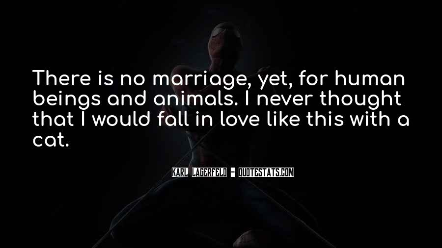 Quotes About Never Falling Out Of Love #285209