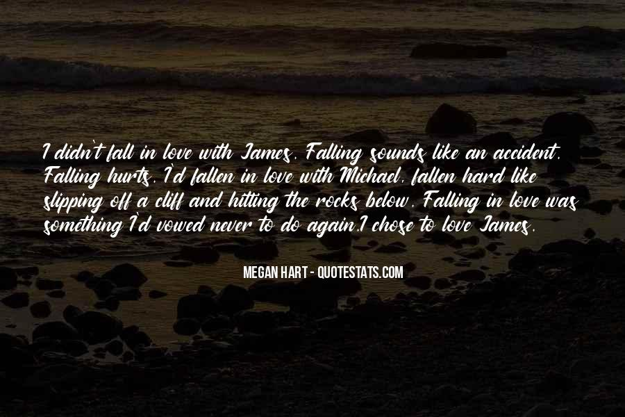 Quotes About Never Falling Out Of Love #331293