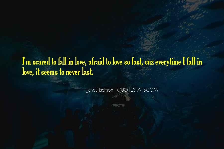 Quotes About Never Falling Out Of Love #346566