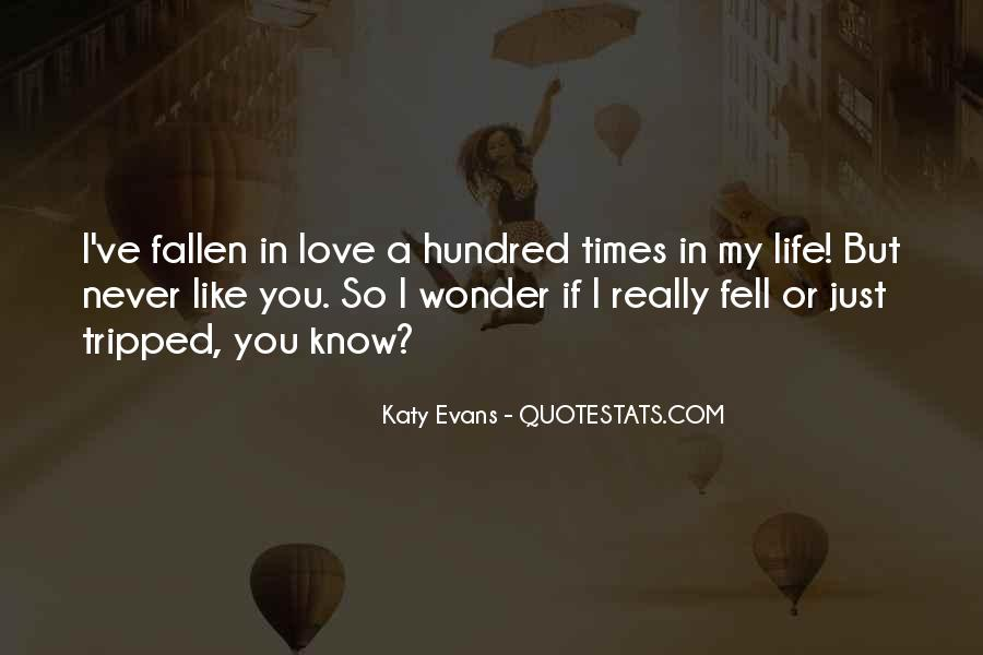 Quotes About Never Falling Out Of Love #453719