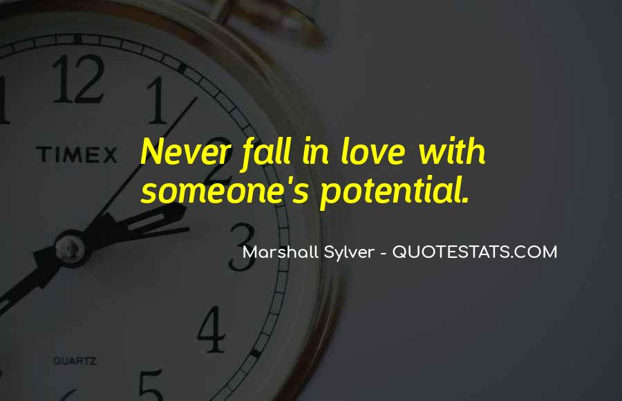 Quotes About Never Falling Out Of Love #460082