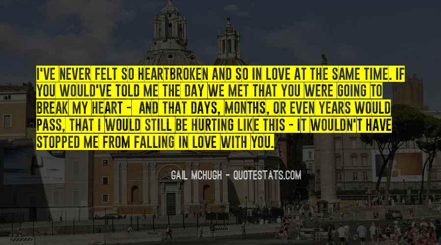 Quotes About Never Falling Out Of Love #579572