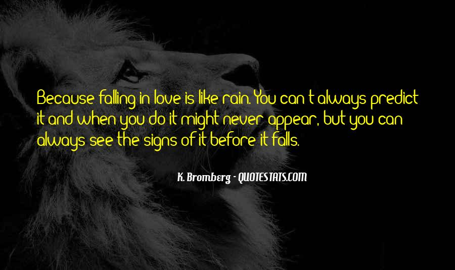 Quotes About Never Falling Out Of Love #691528