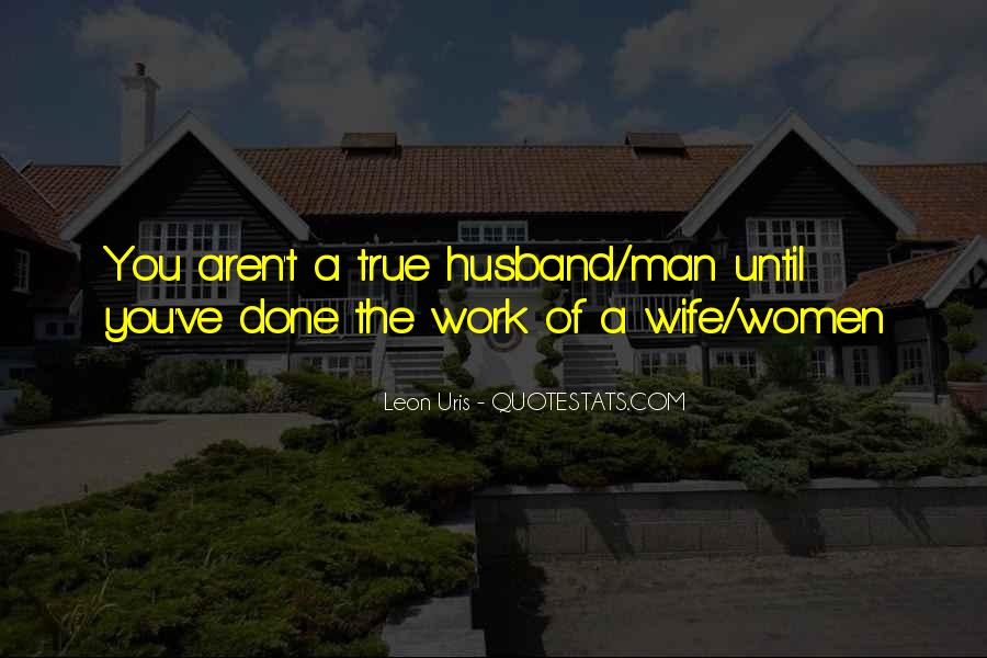 Quotes About True Husband #958487