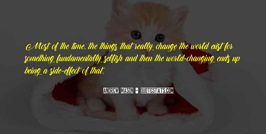 Quotes About Changing Things Up #1040325