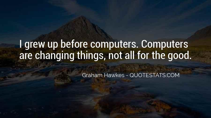 Quotes About Changing Things Up #114586