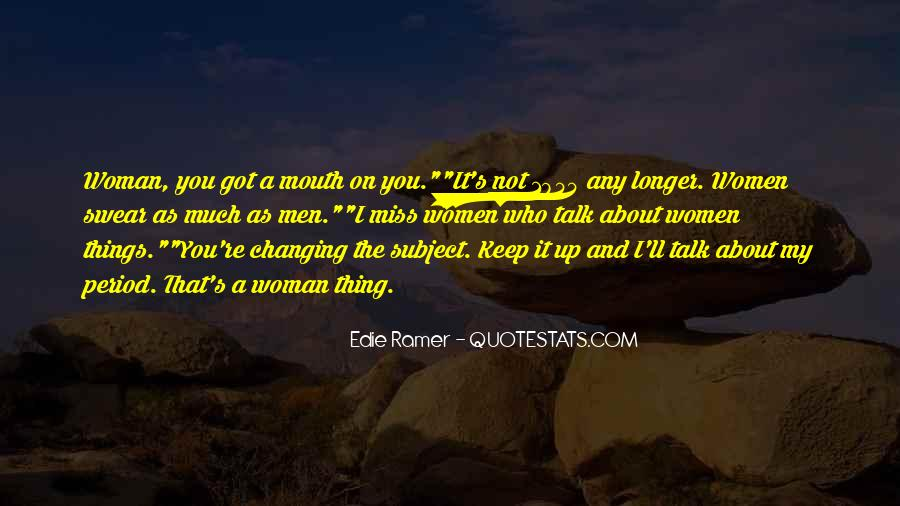 Quotes About Changing Things Up #1309393