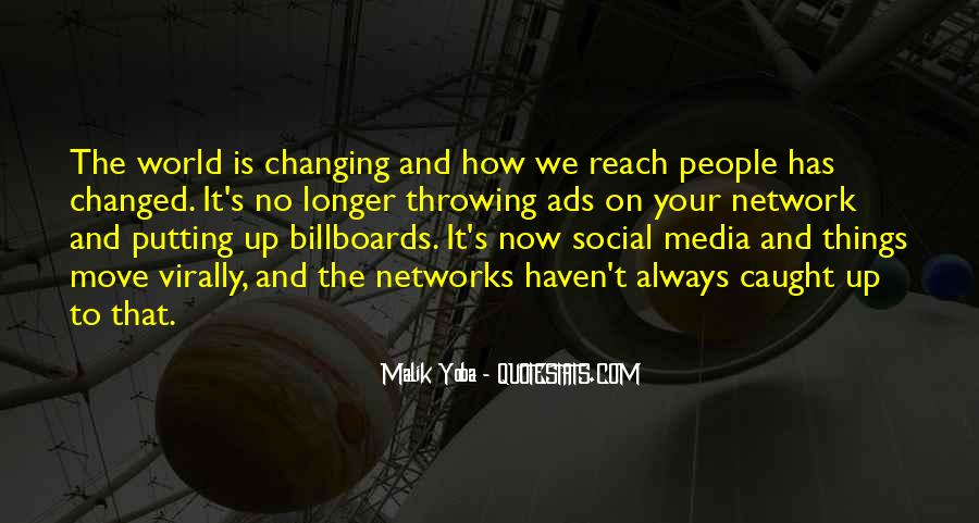 Quotes About Changing Things Up #667821