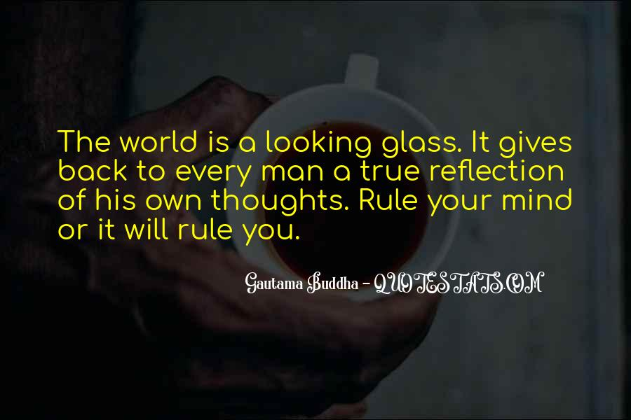 Quotes About The Looking Glass #137489