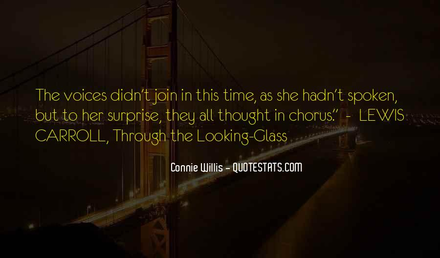 Quotes About The Looking Glass #1469